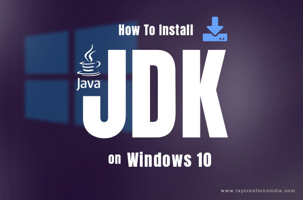 How to install JDK on Windows 10